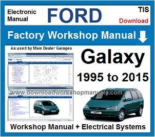 Ford Galaxy Service Repair Workshop Manual